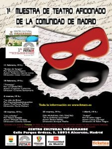1ª Muestra de Teatro Aficionado de la Comunidad de Madrid | FETAM | Centro Cultural Viñagrande | Alcorcón | Febrero-Abril 2017 | Cartel