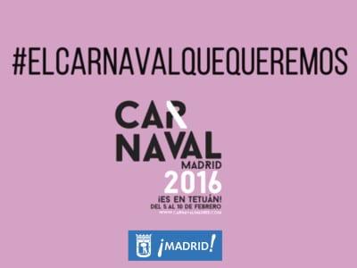 Carnaval de Madrid 2016 | 'El carnaval que queremos' | ¡Es en Tetuán| Del 5 al 10 de febrero de 2016 | Ayuntamiento de Madrid