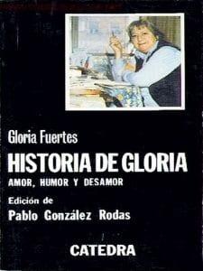 'Historia de Gloria' | Amor, humor y desamor | Gloria Fuertes | Editorial Cátedra | Madrid, 1980 | Portada