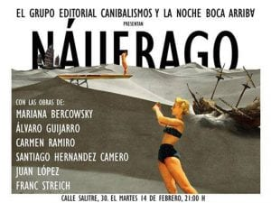 Náufrago | Grupo Editorial Canibalismos | La Noche Boca Arriba | Lavapiés-Madrid | 14/02/2017
