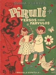 'Pirulí. Versos para párvulos' | Gloria Fuertes | Editorial Escuela Española | Madrid 1956