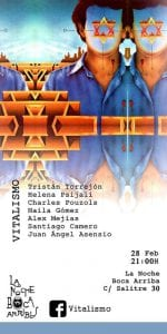 'Vitalismo' | 'Martes Vitalistas' | La Noche Boca Arriba | Lavapiés - Madrid | 28/02/2017