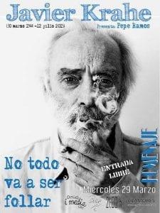 'No todo va a ser follar' Música y Poesía rinden homenaje a Javier Krahe | Camiseta i media - 'Bolo' García | Sala Clamores | Madrid | 29/03/2017 | Cartel