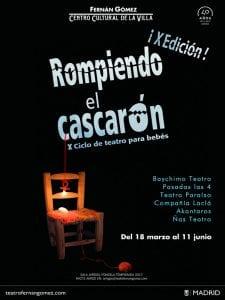 'Rompiendo el cascarón' | 10º ciclo de teatro para bebés | Fernán Gómez. Centro Cultural de la Villa | Madrid | 18/03 al 11/06/2017 | Cartel
