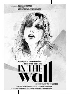 Serie 'Indetectables' | Primera realizada en España sobre VIH | Apoyo positivo y Estoy Bailando | Cartel 'In the wall' | 1ª temporada