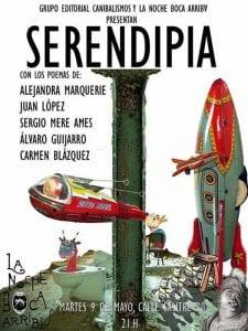 'Serendipia' | Grupo Editorial Canibalismos | La Noche Boca Arriba | Lavapiés - Madrid | 09/05/2017