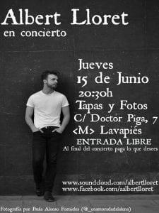 Albert Lloret en Concierto | Tapas y Fotos | Lavapiés - Madrid | 13/06/2017 | Cartel | Foto Paula Alonso Fornieles
