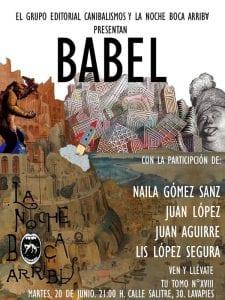 'Babel' | Grupo Editorial Canibalismos | La Noche Boca Arriba | Lavapiés - Madrid | 20/06/2017 | Cartel