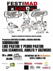 Festimad xLosD+ | Festimad Por Los Demás | Suburbano, Luis Pastor y Cánovas, Adolfo y Guzmán | Festimad 2017 | Café Berlín Madrid | 30/06/2017 | Cartel Forges