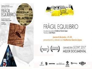 'Frágil Equilibrio' de Guillermo García López | Proyección especial CineCebada | 08/06/2017 | El Campo de Cebada | La Latina - Madrid | Cartel