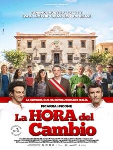 La Hora del Cambio | Ficarra y Picone | Vértice Cine | Preestreno El Campo de Cebada | 20/0772017 | La Latina | Madrid | Cartel