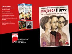 Jornadas 80 Aniversario de la Federación Mujeres Libres | CGT | 08-10/09/2017 | Casa del Reloj | Arganzuela | Madrid | Exposiciones CDI Arganzuela