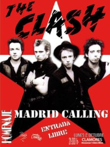 Madrid Calling | Homenaje a The Clash | Sala Clamores | Chamberí | Madrid | 02/10/2017 | Entrada libre | Cartel