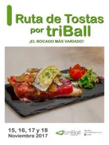 1ª Ruta de Tostas por triBall | ¡El bocado más sabroso! | 15-18/11/2017 | Triángulo de Ballesta | Centro | Madrid | Cartel