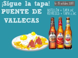 3ª Ruta de Tapas de Vallecas 2017 | ¡Sigue la Tapa! | 06-15/10/2017 | Puente de Vallecas | Madrid