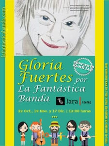 Concierto-recital Gloria Fuertes por La Fantástica Banda | 22/10, 19/11 y 17/12 | Teatro Lara | Madrid | Cartel