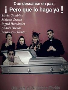 Teatro de las-Aguas | Temporada Otoño 2017 | Barrio de La Latina | Madrid | Que descanse en paz ¡Pero que lo haga ya! | Cartel