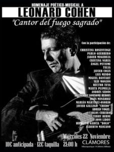 'Cantor del fuego sagrado' | Homenaje Poético Musical a Leonard Cohen | 22/11/2017 | Sala Clamores | Madrid | Cartel