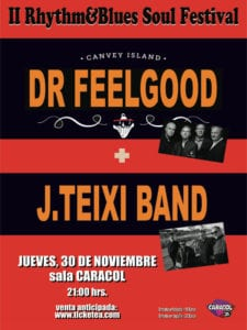 Dr. Feelgood y J. Teixi Band en la Sala Caracol de Madrid | 30/11/2017 | Arganzuela | Madrid | Cartel