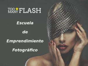 Too Many Flash | Escuela de Emprendimiento Fotográfico | Madrid