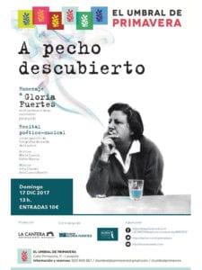 'A pecho descubierto' | Homenaje a Gloria Fuertes | Criaturas del Aire | El Umbral de Primavera | 17/12/2017 | Lavapiés - Madrid | Cartel
