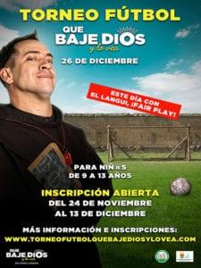 'Que baje Dios y lo vea' | Torneo de Fútbol Sala Popular | 26/12/2017 | Pabellón 'Los Cantos' | Alcorcón (Comunidad de Madrid) | Organiza El Langui | Cartel