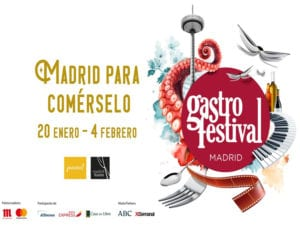 Gastrofestival 2018 | Madrid para comérselo | Ayuntamiento de Madrid y Madrid Fusión | Del 20/01 al 04/02/2018 | Madrid | Cartel