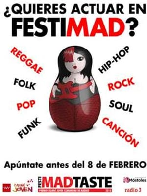 ¿Quieres actuar en FestiMad 2M 2018?   Abierta convocatoria FestiMad Taste   Hasta 08/02/2018   Cartel