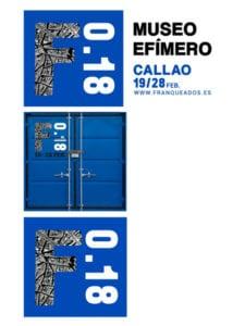 Franqueados 0.18 | 'Museo Efímero' | Plaza del Callao | Madrid | 19-28/02/2018 | LaCasaFranca | Logos