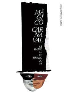 Mágico Carnaval | Baile de Máscaras 2018 del Círculo de Bellas Artes | 10/02/2018 | Madrid | Cartel | Diseño Manuel Estrada