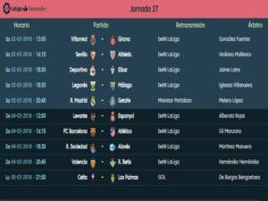 Calendario de partidos | LaLiga Santander | Jornada 27ª | Temporada 2017-2018 | 03 al 05/03/2018