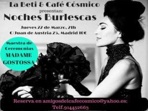 Noches Burlescas | La Beti | Café Cósmico | Jueves 22 de marzo de 2018 | 21:00 horas | Chamberí - Madrid | Cartel
