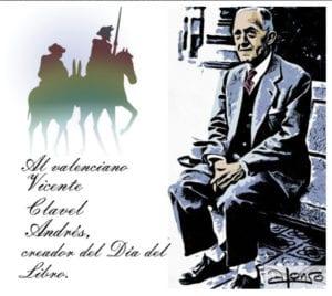 Día del Libro 2018 | Al valenciano Vicente Clavel Andrés, creador del Día del Libro | Dibujo de Alonso