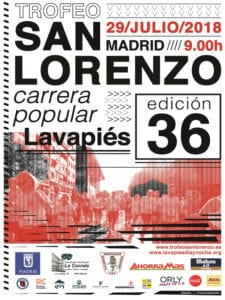 36 Trofeo San Lorenzo | Carrera Popular de Lavapiés | 29/07/2018 | Barrio de Lavapiés | Centro - Madrid | Cartel