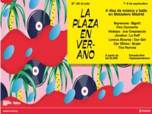 8ª La Plaza en Verano | Matadero Madrid | 27-28/07 y 07-08/09/2018 | Arganzuela | Madrid | Cartel
