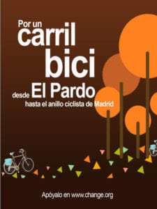 Carril Bici de El Pardo al Anillo Ciclista de Madrid | Apoya el proyecto en change.org | Fuencarral-El Pardo | Madrid | Cartel