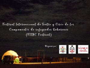 FITYC 2018 |Festival Internacional de Circo y Teatro de losCampamentos de Refugiados Saharauis | 04-07/10/2018 | Bojador, Tinduf (Argelia) | Cartel
