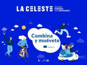 Semana Europea de la Movilidad 2018 | La Celeste | 'Combina y muévete' | Madrid | 14-23/09/2018 | Cartel