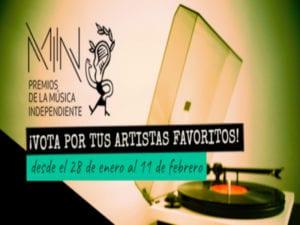 Premios MIN 2019 | 11ª edición | Premios de la Música Independiente | Unión Fonográfica Independiente | ¡Vota por tus artistas favoritos!