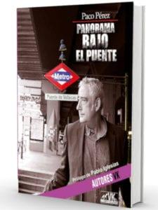 Panorama bajo el Puente | Paco Pérez | Agita Vallecas | Desacorde Ediciones | Madrid 2018 | Portada