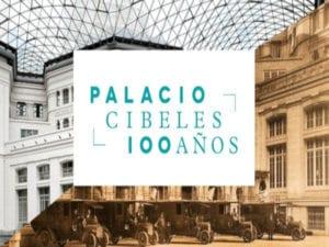 Centenario del Palacio de Cibeles | 14-17/03/2019 | CentroCentro | Plaza de Cibeles | Retiro | Madrid | Cartel