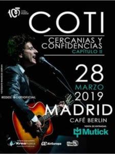 Coti Sorokin en concierto   Capítulo II de 'Cercanías y Confidencias'   28/03/2019   Café Berlín   Madrid   Cartel