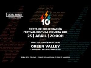 Fiesta de presentación Cultura Inquieta Festival 2019 | Joy Eslava Madrid | 25/04/2019 | Cartel